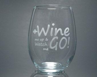 Wine Me Up Stemless Wine Glass