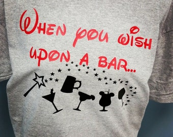 "Epcot Disney World Drinking Around the World - ""When you wish upon a bar"" shirt /"