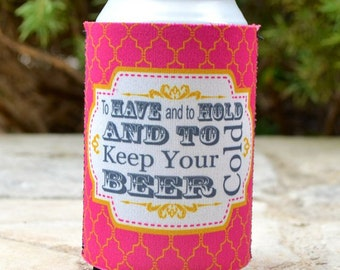 "Full Color ""To Have & To Hold"" Personalized Wedding Can Huggers, Custom Printed Can Coolers, Personalized Wedding Favors, Custom Favors"
