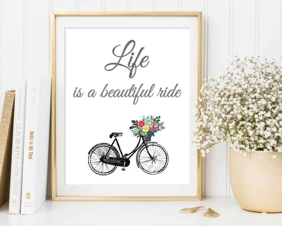 Bicycle Art Print Life Is A Beautiful Ride Bicycle Wall