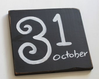 Halloween decor wooden sign, holiday decor, holiday sign, october 31 sign