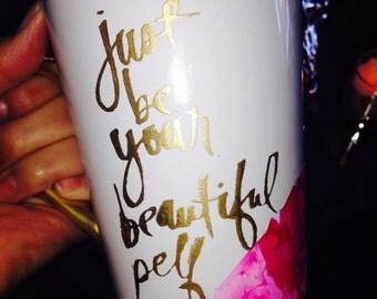 Just be your beautiful self GOLD coffee mug