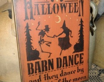 dance by the light of the moon Primitive HAlloween Sign