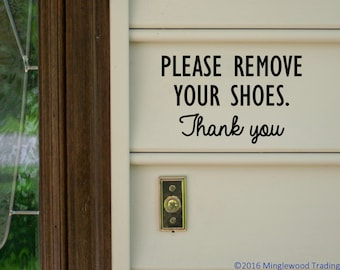 "Please Remove Your Shoes Thank You - Vinyl Decal Sticker Home House Door Sign v3 - 6"" x 4"" *Free Shipping*"