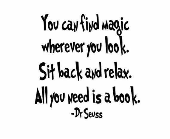 Dr Seuss Magic Quote Sign Vinyl Decal Sticker Wall