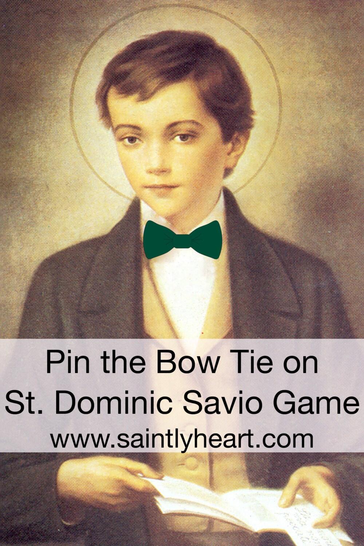 pin the bow tie on st  dominic savio game