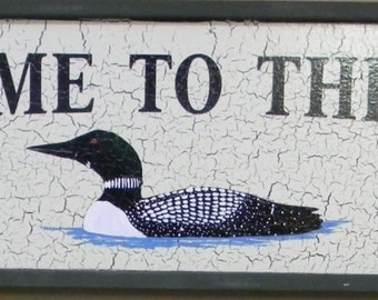 LOON-Welcome to the lake loon sign #2