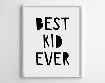 Nursery Art Printable, Scandinavian Art, Best Kid Ever Digital Download, Playroom Decor, Kid Wall Art, Typography Printable, Nursery, B001