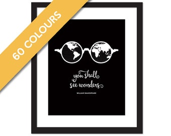 You Shall See Wonders - Inspirational Shakespeare Quote Art Print - Nursery Art - Adventure Quote Art - World Map Art Print - Travel Art