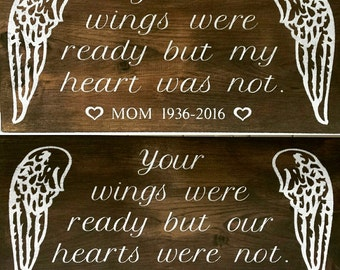 Your Wings Were Ready But Our Hearts Were Not, Personalized, Memorial Gift, Sympathy Gift, Angel Wings, Loss of Loved One, Sympathy,Grieving