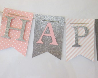 Pink and glitter silver Happy birthday banner, first birthday decorations