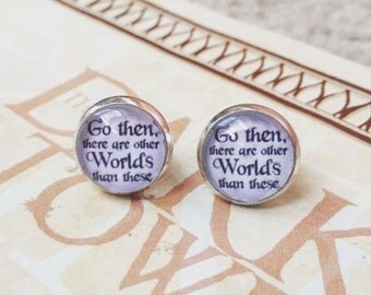 """The Dark Tower Quote Silver And Glass Stud Earrings. """"Go Then There Are Other Worlds Than These."""""""
