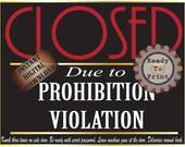 Closed Prohibition Violation Roaring 20s Secret Message Digital Gatsby Era Speakeasy Deliveries In Back Password Sign Red Black White Gold