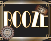 Booze Sign Roaring 20s Prohibition Era Art Deco Printable Gatsby Party - Gold Black White Wedding Centerpiece Speakeasy Bar Front Door Sign