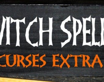 Witch spells 25 cents, curses extra halloween wood block