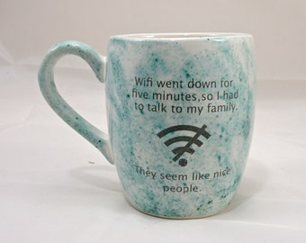 Wifi mug coffee mug tea mug , mug for gift  Made to order