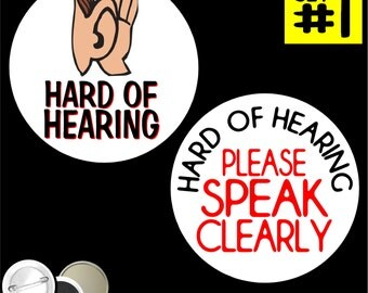 """I'm hard of hearing SET of 2 PINBACK BUTTONS pins deaf I am hearing loss awareness pins badges please speak clearly up 1.25"""" or 2.25"""" 1046"""