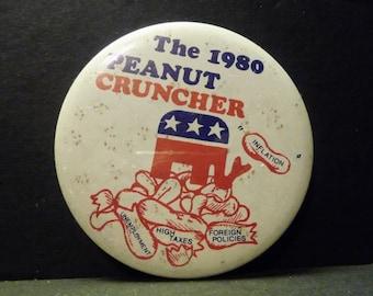 Final Clearance -1980 Political Pin - The 1980 Peanut Cruncher