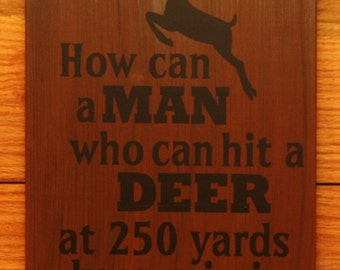 Man Hit a Deer and Not Toilet sign