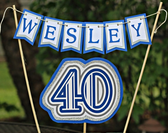 ... birthday cake topper 40th cake modern and masculine party decor blue