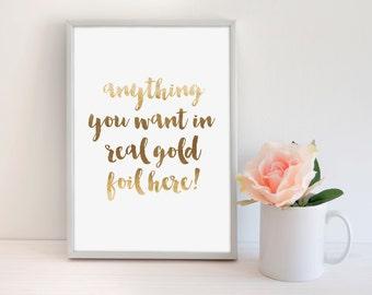 Custom Gold Foil Print, Custom Poster, Custom Sign, Custom Art Print, Custom Decor, Typography Print, Modern Home Print, Modern Office Print