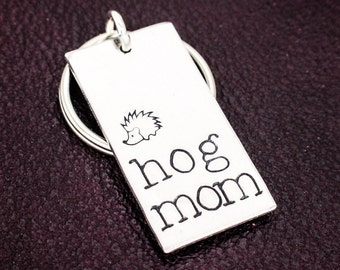 Hog Mom Key Chain - Pets - Hedgehog - Aluminum Key Chain
