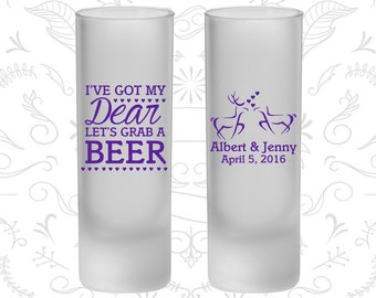 I got my Dear, Lets Grab a Beer, Frosted Tall Shot Glasses, Hunting Wedding, Southern Wedding (372)