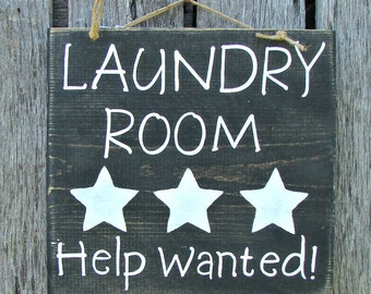 Hand painted sign Laundry room help wanted