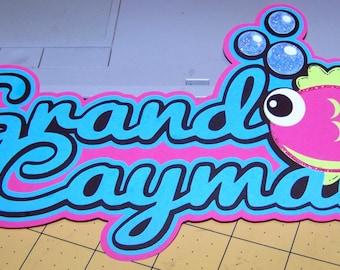 Travel scrapbooking, Grand Cayman Scrapbook, Grand Cayman die cut, Travel die cut, Grand Cayman travel die cut / title