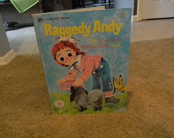 Raggedy Andy The I Can Do It, You Can Do It Oversized Golden Book