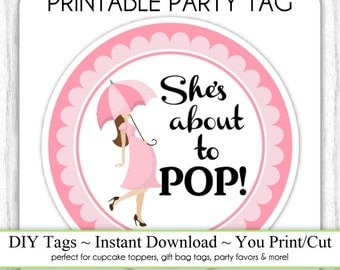 She's About to Pop Baby Shower Printable, Pink Baby Bump About To Pop, Instant Download Baby Shower Printable Party Tag, Cupcake Topper, DIY