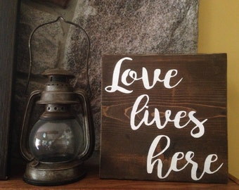 Love lives here quote shelf sign rustic
