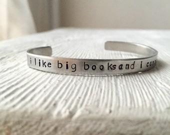 I like big books and i cannot lie cuff bracelet