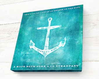 Bible Verse on Canvas, Hebrews 6:19, This hope we have as an Anchor... Christian Decor