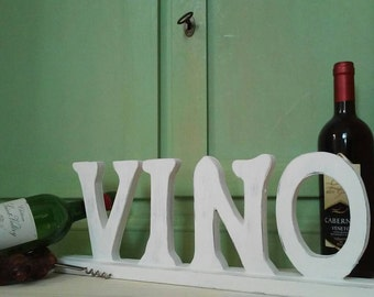 """Decorative lettering """"wine"""" wood shabby chic white furnishings, kitchen living room restaurant and wine bar"""