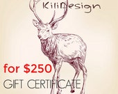 Gift Certificate for 250 usd for any item on Kilidesign shop - Gift Card- leather bags and shoes shop