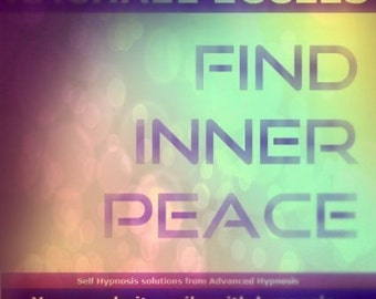 Find Inner Peace: Self Hypnosis, Relaxation Stress Relief Hypnotherapy, Meditation Three track MP3