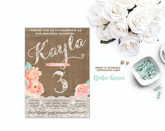 3rd birthday invitations, ANY AGE, 15th 16th 17th 18th 21st 30th 40th 50th 60th, peach flowers invitation, burlap shabby invites, printable