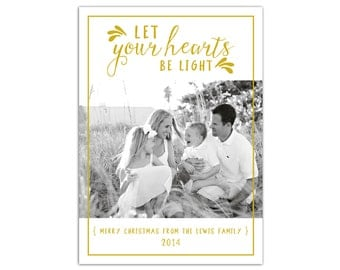 Photo Holiday Card // Printable Photo Christmas Card // Let Your Hearts Be Light