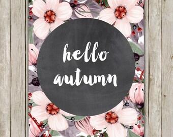 8x10 Watercolor Print, Hello Autumn, Autumn Art Printable, Typography Printable, Floral Print, Autumn Decor, Fall Poster, Instant Download