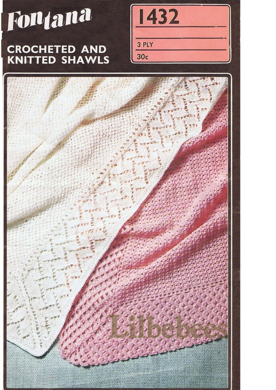 2 Ply Knitting Patterns : Baby Knitting or Crochet Pattern 2 baby Shawls in 3 ply yarn