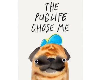 The Pug Life A3 Art Print