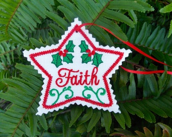 Christmas ~ Holiday ~ Wreath ~ Decoration Faith Star Ornament Machine Embroidered on White Linen with Green ~ Red ~ Holly ~ Ribbon Hanger