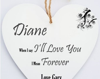 Personalised Romantic Message Hanging Heart Sign Plaque.