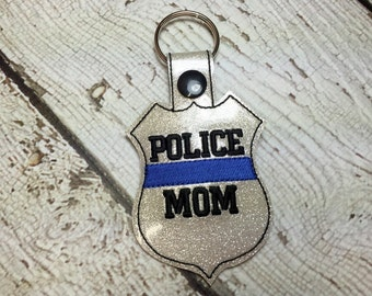 POLICE Mom- POLICE - Cop - Law Enforcement - In The Hoop - Snap/Rivet Key Fob - Digital Embroidery Design