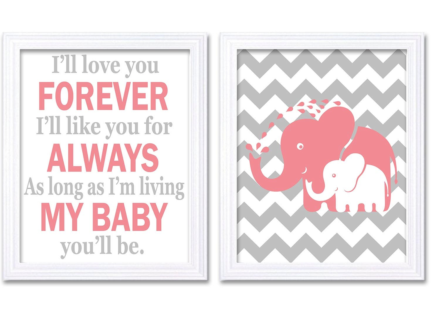 Pink Grey Elephant Nursery Art Set of 2 Prints Girl Ill love your Forever Ill like you for Always As