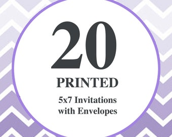 20 Printed Invitations / 5x7 on 110lb card stock / Free white envelopes included
