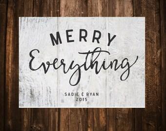 Merry Everything Christmas Card; Barn Wood; Gray; Printable or set of 10