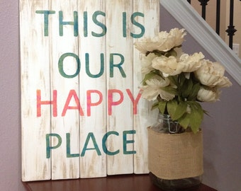 This Is Our Happy Place Sign, Our Happy Place Sign, Rustic Wall Decor, Rustic Signs, Farmhouse Sign, Farmhouse Decor, Farmhouse Wall Decor