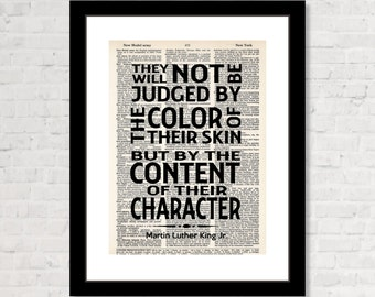 Martin Luther King Jr Quote - They Will Not Be Judged By The Color of Their Skin But By The Content Of Their Character - Dictionary Print